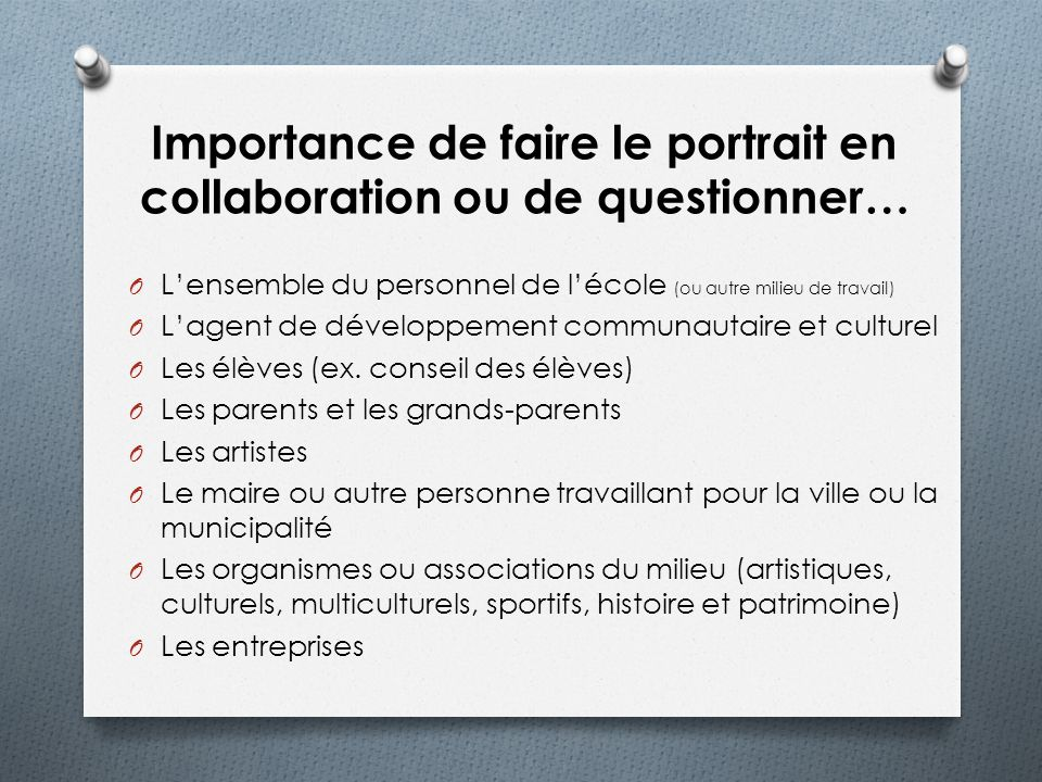 Importance de faire le portrait en collaboration ou de questionner…