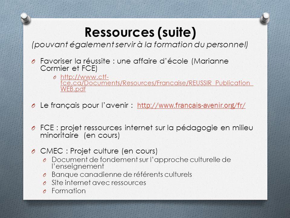 Ressources (suite) (pouvant également servir à la formation du personnel)