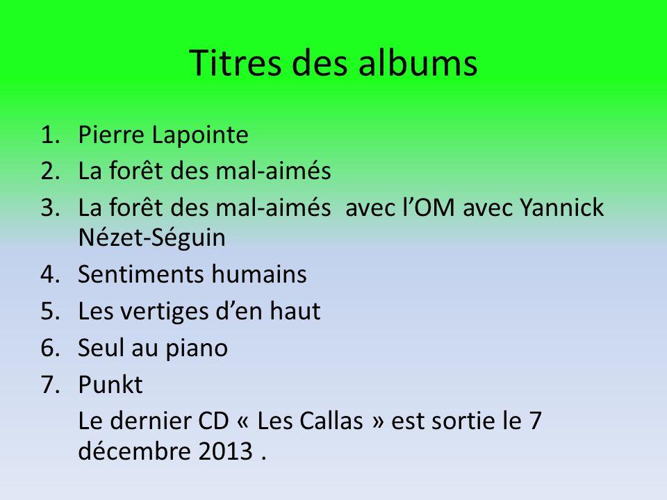Titres des albums Pierre Lapointe La forêt des mal-aimés