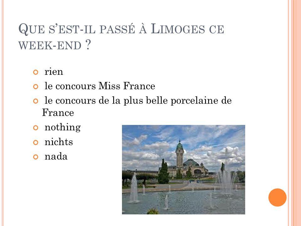 Que s'est-il passé à Limoges ce week-end