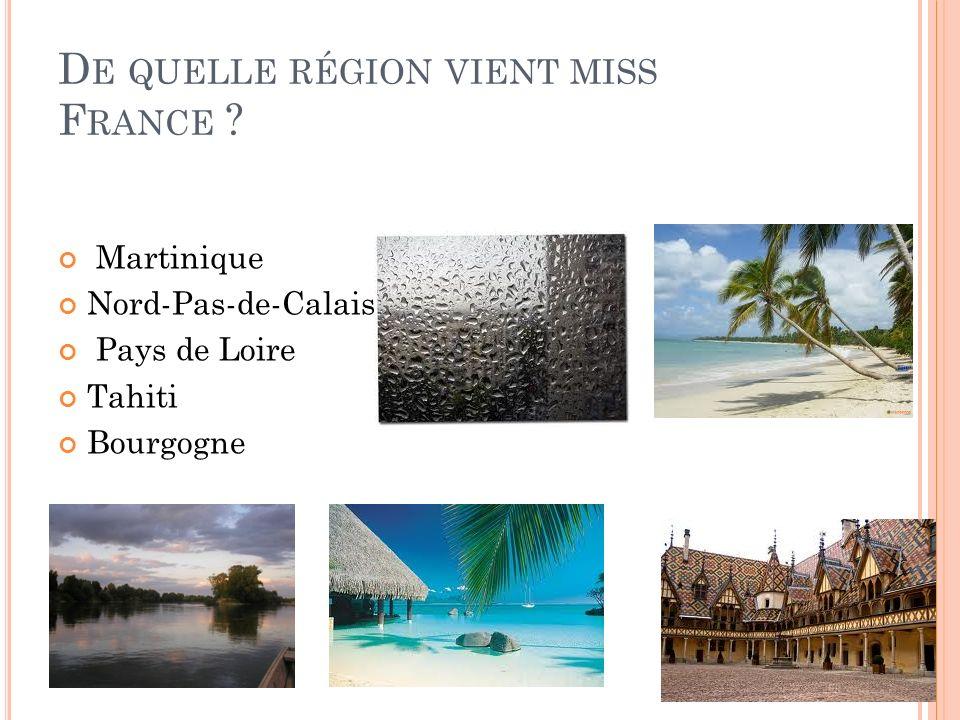 De quelle région vient miss France