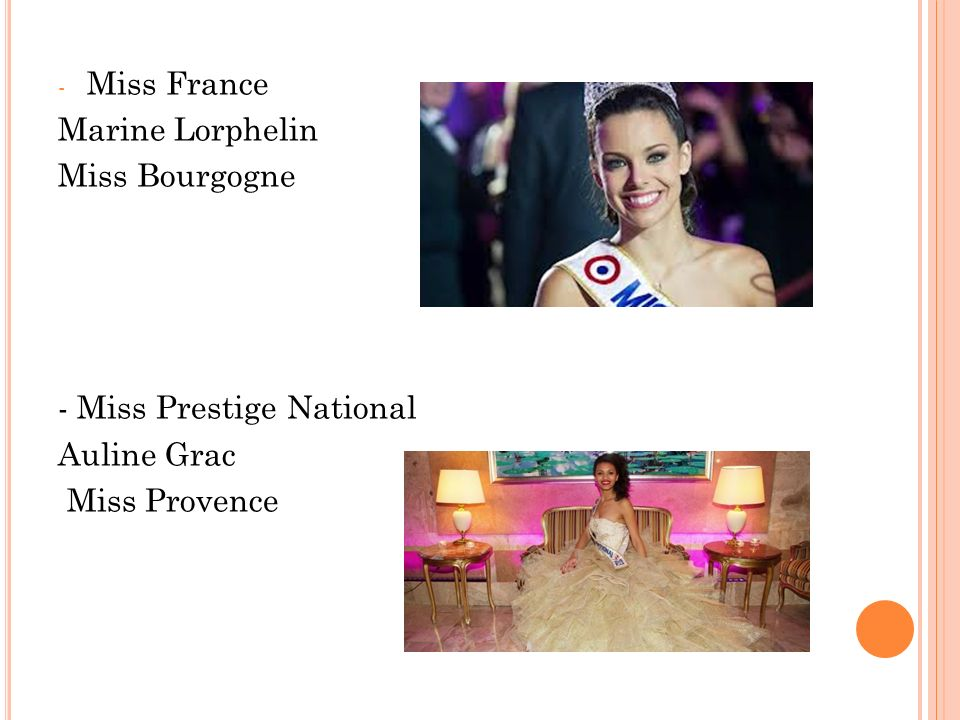 Miss France Marine Lorphelin Miss Bourgogne - Miss Prestige National Auline Grac Miss Provence