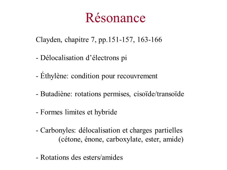 Résonance Clayden, chapitre 7, pp.151-157, 163-166