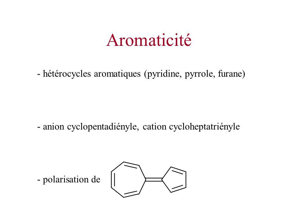 Aromaticité - hétérocycles aromatiques (pyridine, pyrrole, furane)