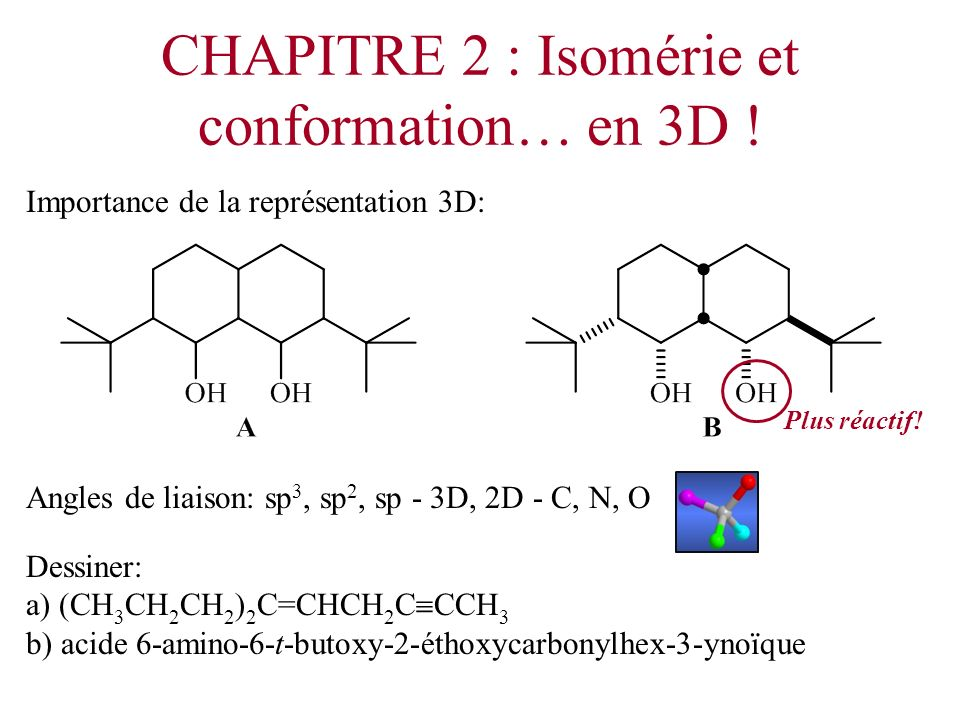 CHAPITRE 2 : Isomérie et conformation… en 3D !