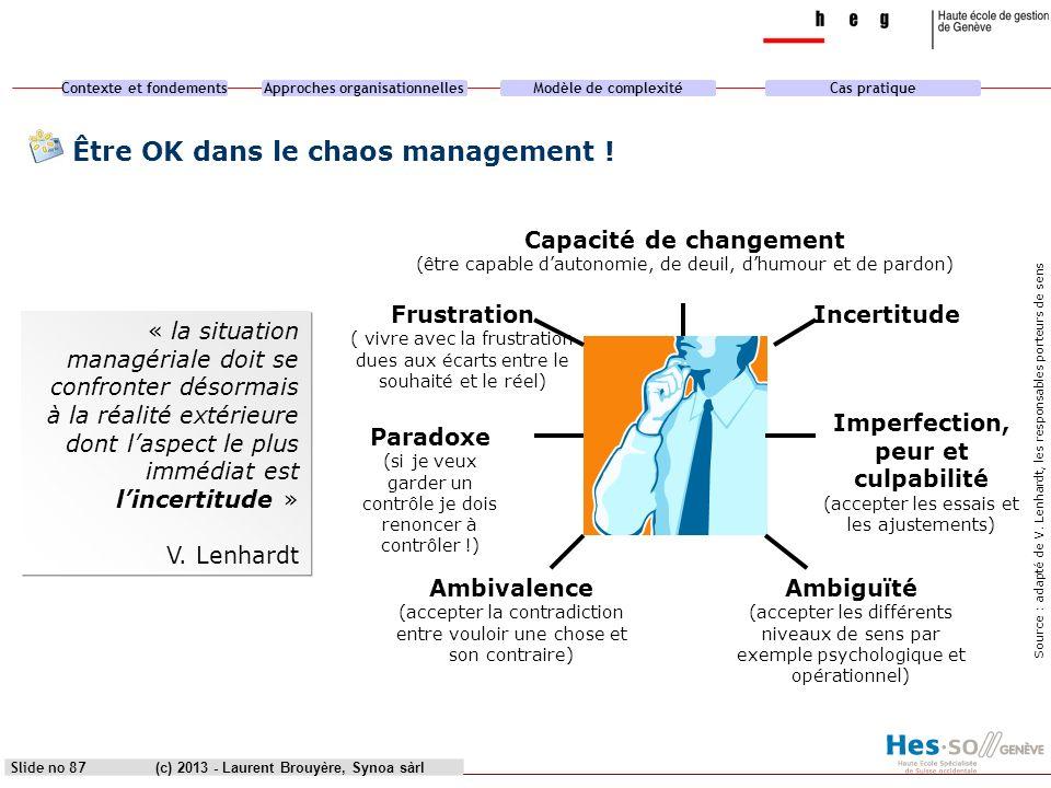 Être OK dans le chaos management !