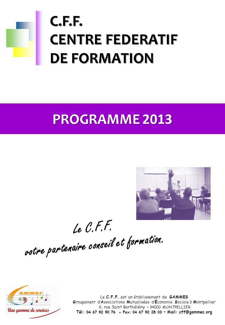 C.F.F. CENTRE FEDERATIF DE FORMATION