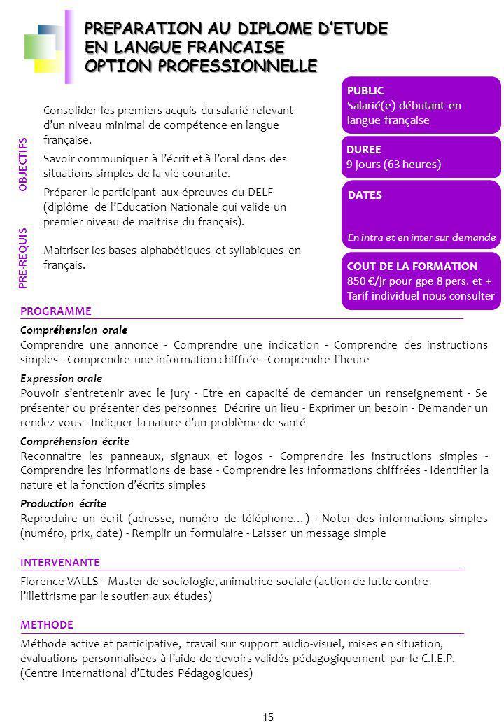 PREPARATION AU DIPLOME D'ETUDE EN LANGUE FRANCAISE OPTION PROFESSIONNELLE