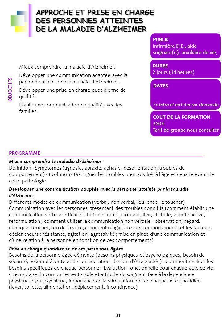 APPROCHE ET PRISE EN CHARGE DES PERSONNES ATTEINTES DE LA MALADIE D'ALZHEIMER