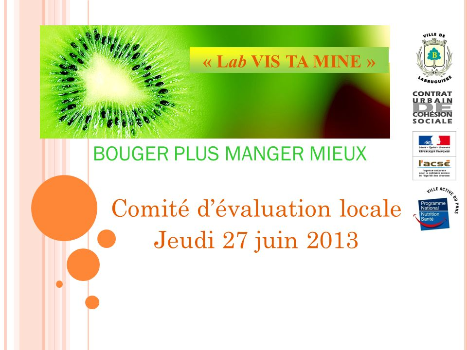 Comité d'évaluation locale Jeudi 27 juin 2013
