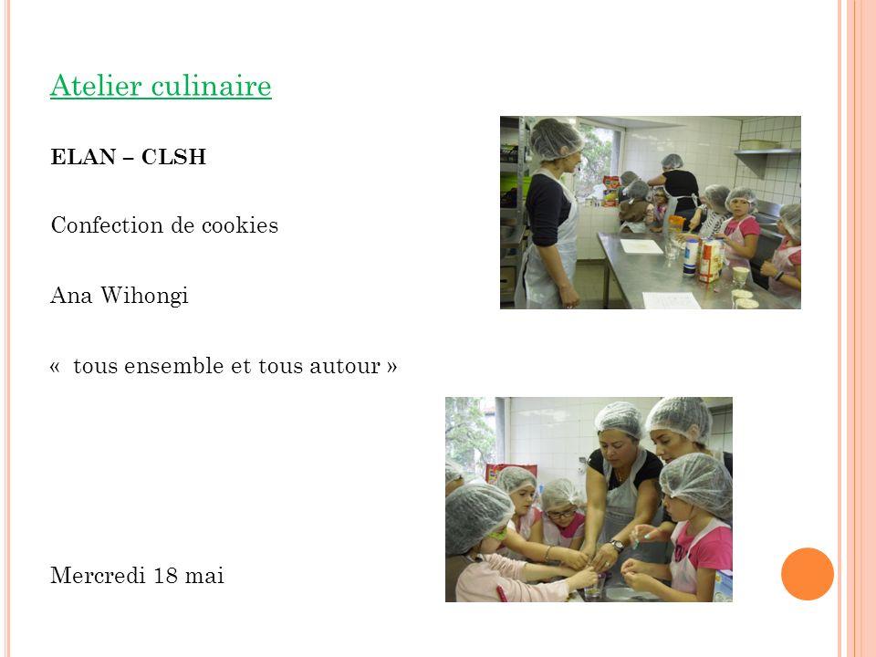 Atelier culinaire Confection de cookies Ana Wihongi