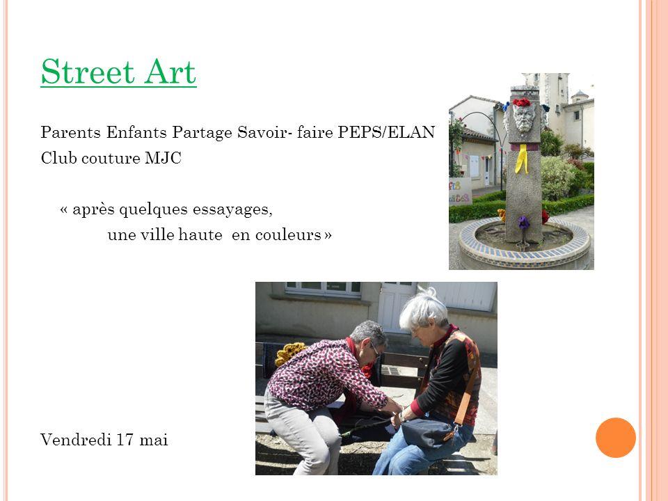 Street Art Parents Enfants Partage Savoir- faire PEPS/ELAN