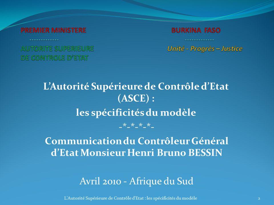 L'Autorité Supérieure de Contrôle d'Etat (ASCE) :