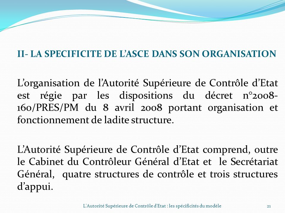 II- LA SPECIFICITE DE L'ASCE DANS SON ORGANISATION
