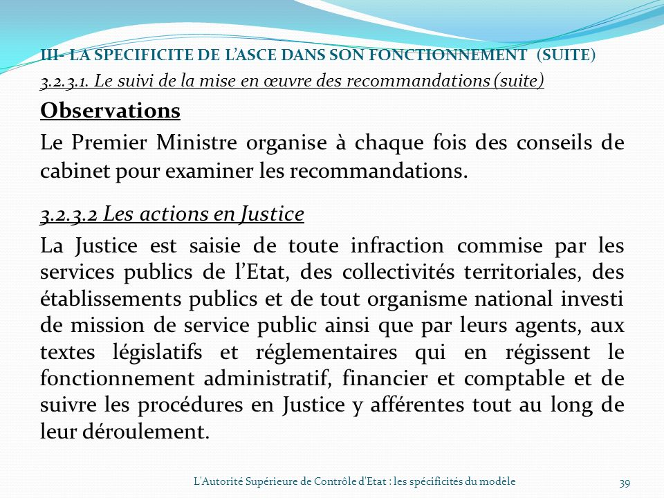 III- LA SPECIFICITE DE L'ASCE DANS SON FONCTIONNEMENT (SUITE)
