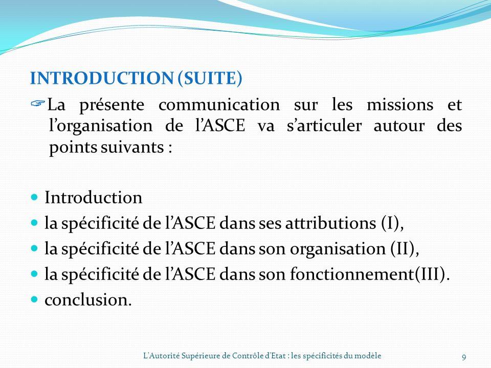la spécificité de l'ASCE dans ses attributions (I),