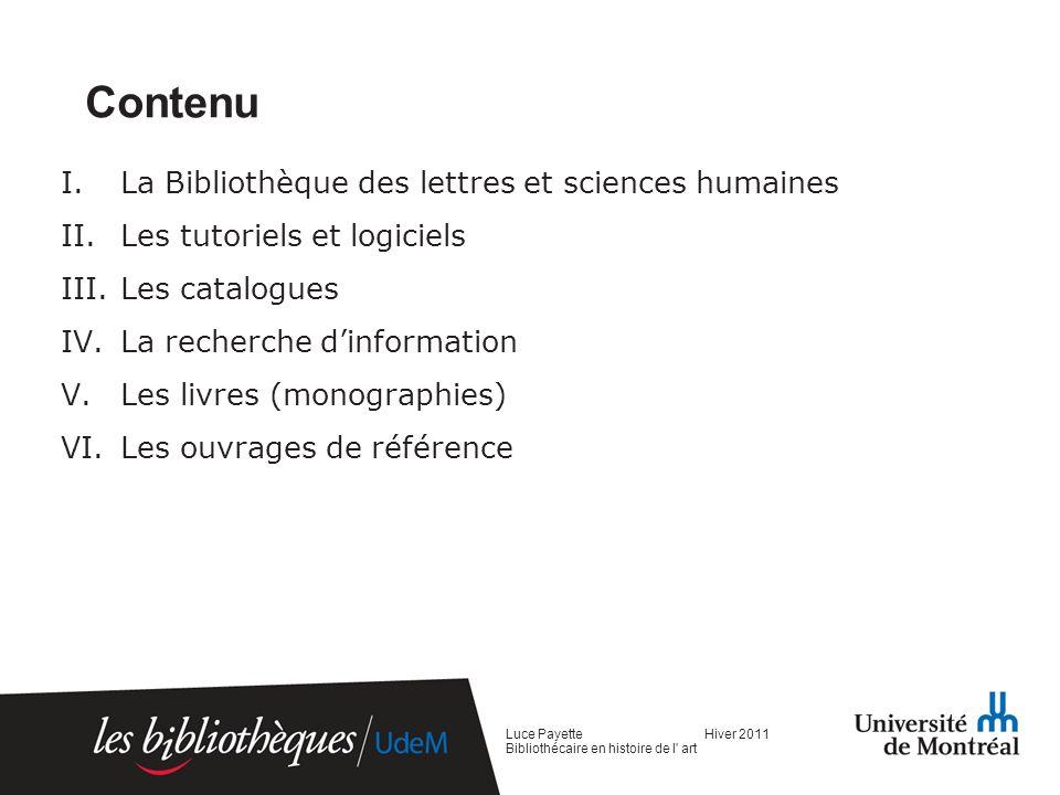 Contenu La Bibliothèque des lettres et sciences humaines