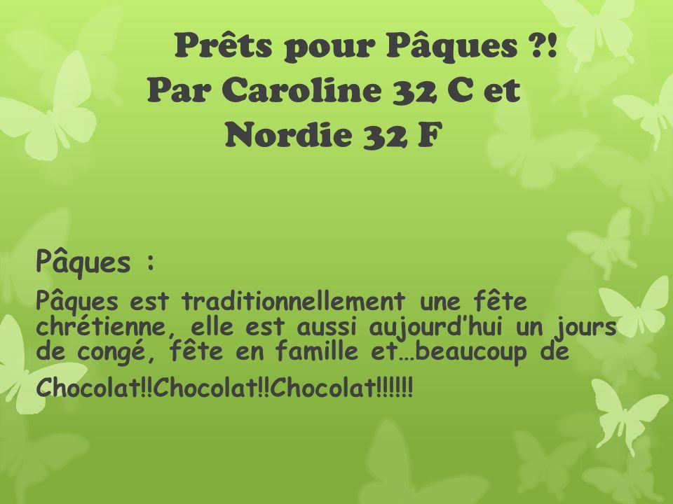 Prêts pour Pâques ! Par Caroline 32 C et Nordie 32 F