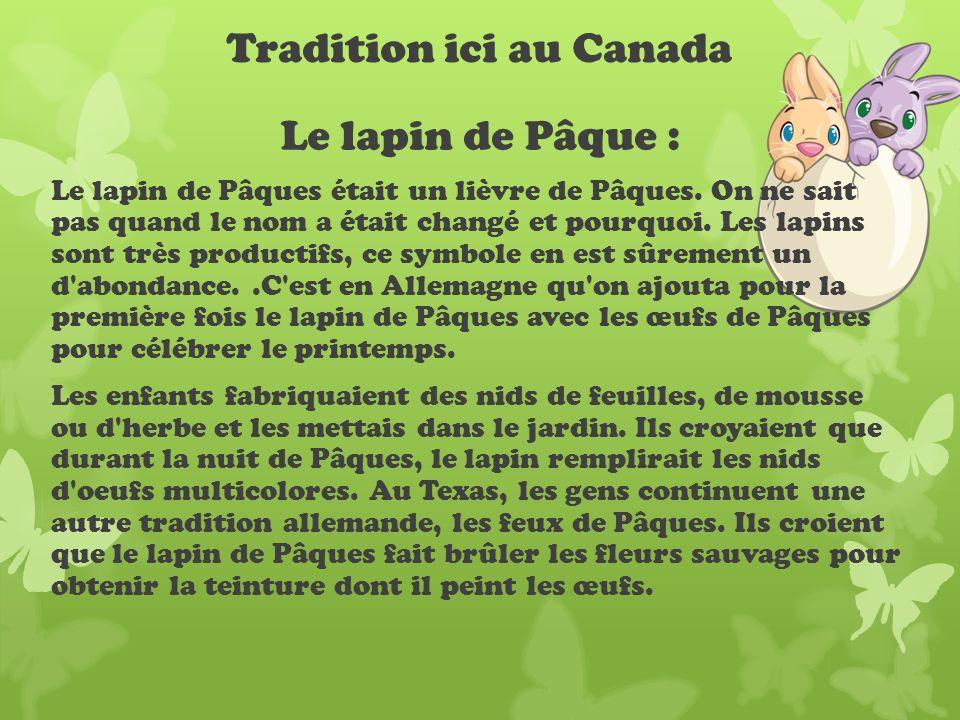 Tradition ici au Canada