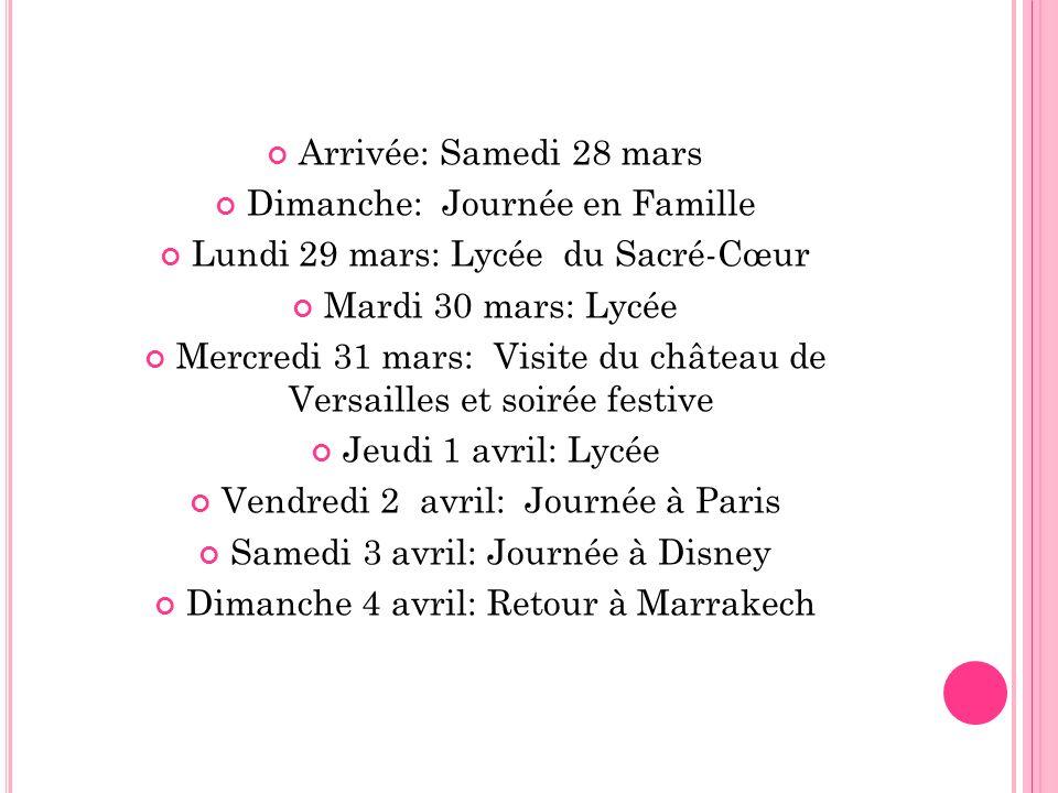 Dimanche: Journée en Famille Lundi 29 mars: Lycée du Sacré-Cœur