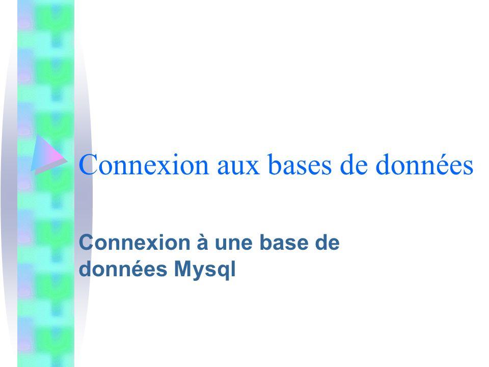 Connexion aux bases de données