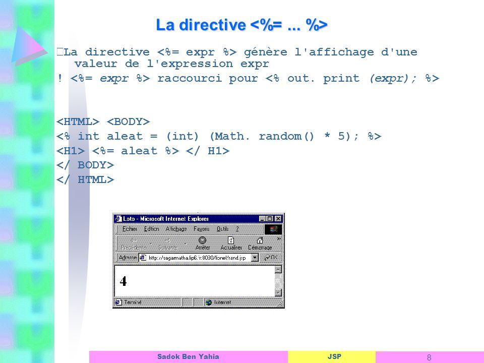 La directive <%= ... %>