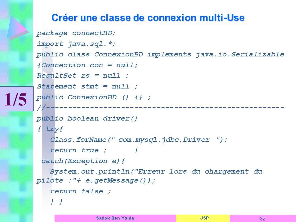 Créer une classe de connexion multi-Use