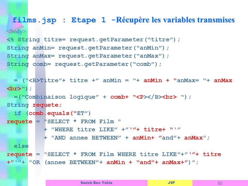 films.jsp : Etape 1 -Récupère les variables transmises