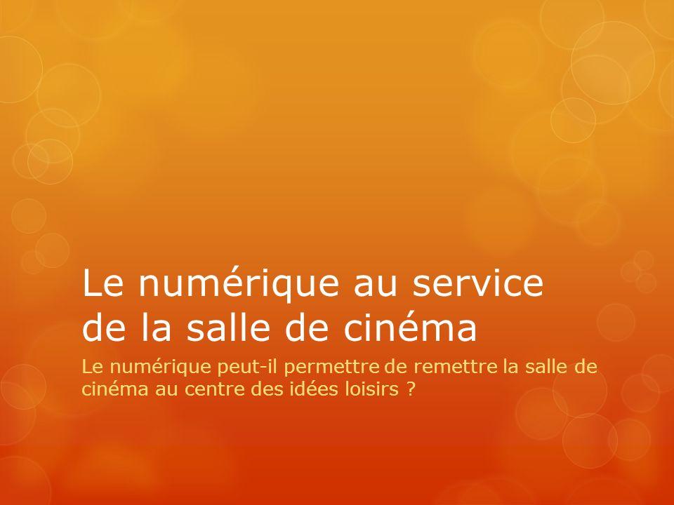 Le numérique au service de la salle de cinéma