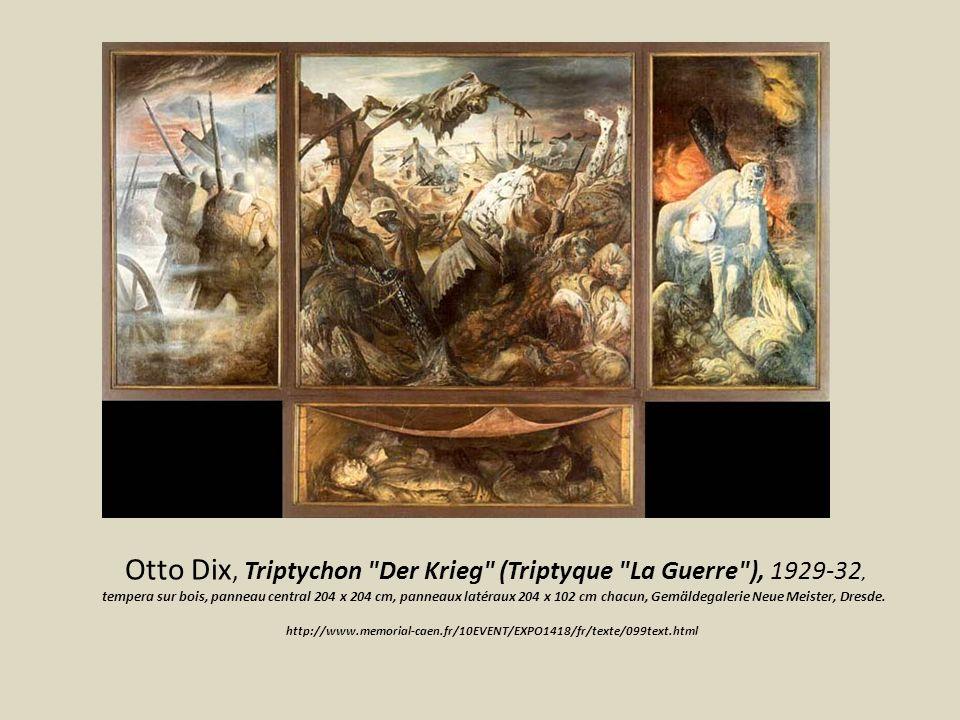 Otto Dix, Triptychon Der Krieg (Triptyque La Guerre ), 1929-32, tempera sur bois, panneau central 204 x 204 cm, panneaux latéraux 204 x 102 cm chacun, Gemäldegalerie Neue Meister, Dresde.