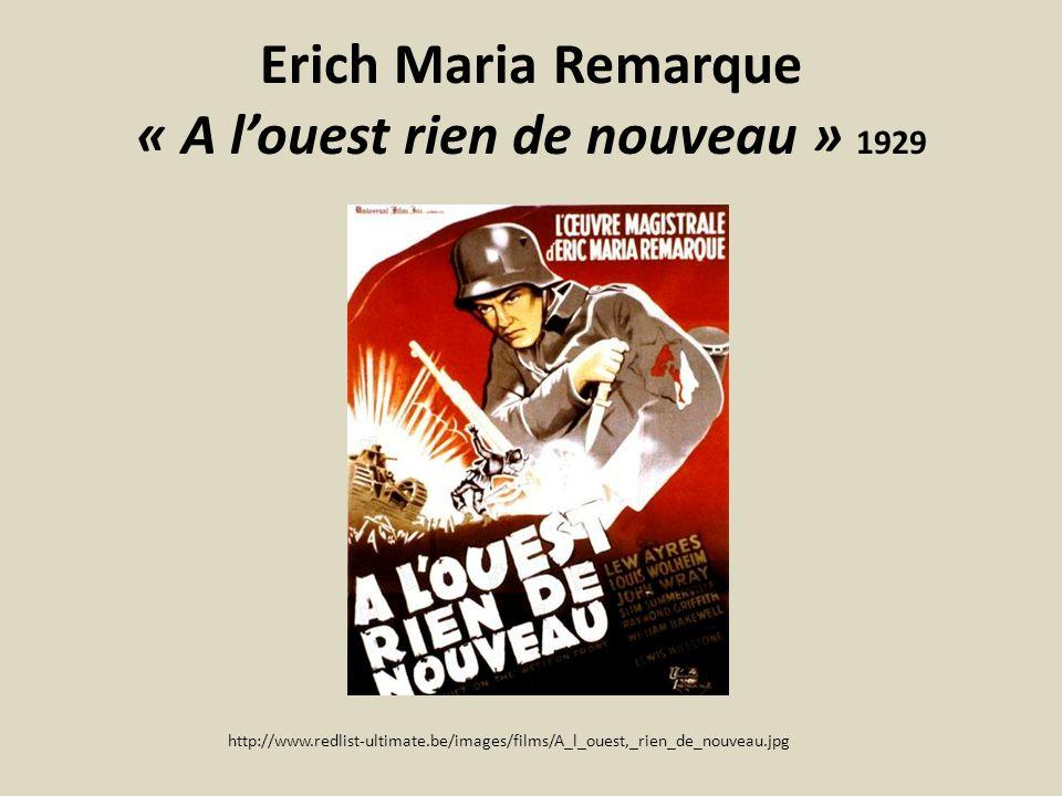 Erich Maria Remarque « A l'ouest rien de nouveau » 1929