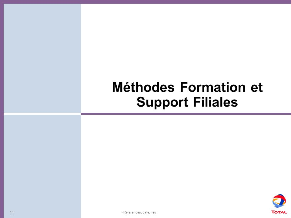 Méthodes Formation et Support Filiales