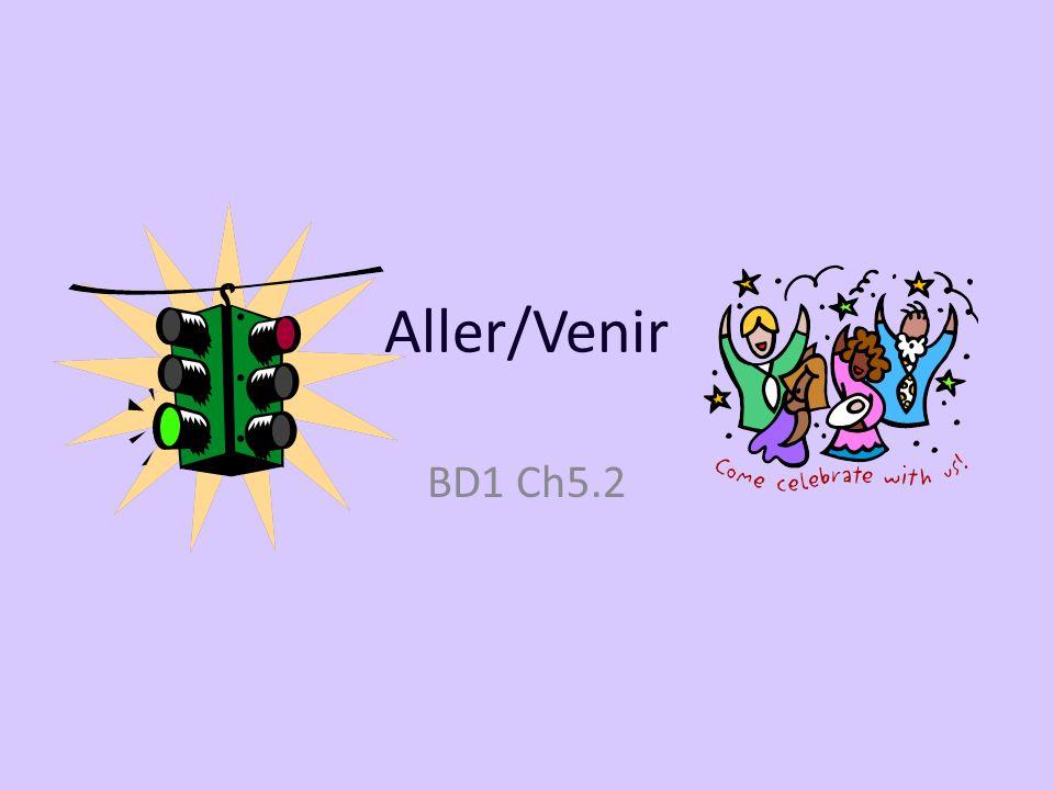 Aller/Venir BD1 Ch5.2