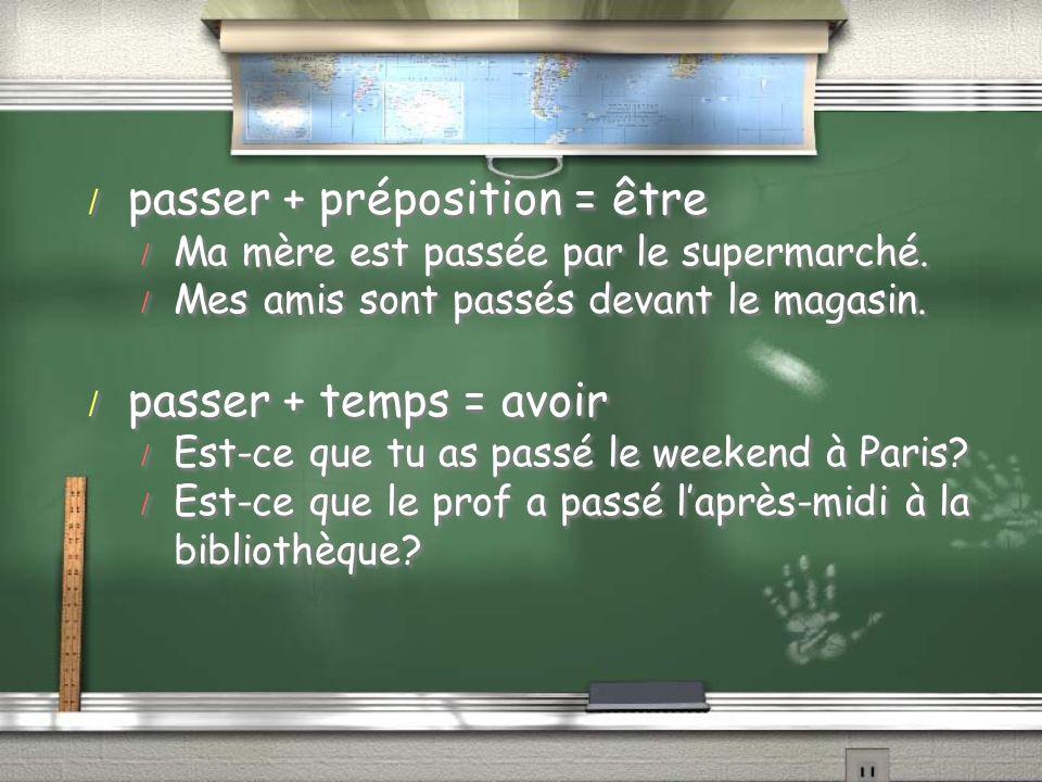 passer + préposition = être