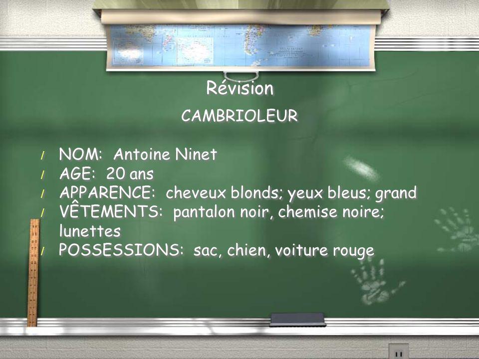 Révision CAMBRIOLEUR NOM: Antoine Ninet AGE: 20 ans