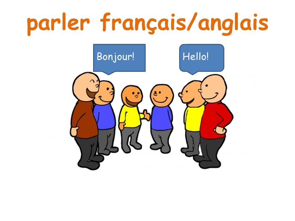 parler français/anglais