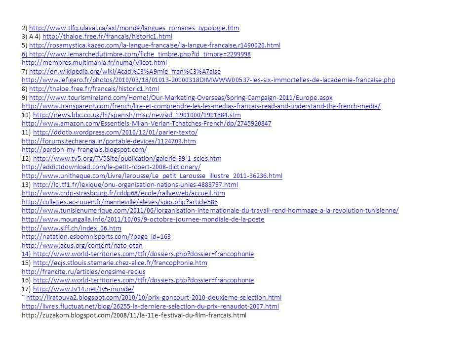 2) http://www.tlfq.ulaval.ca/axl/monde/langues_romanes_typologie.htm