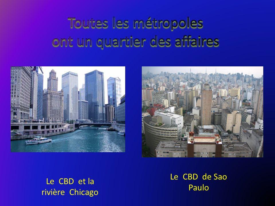 Toutes les métropoles ont un quartier des affaires
