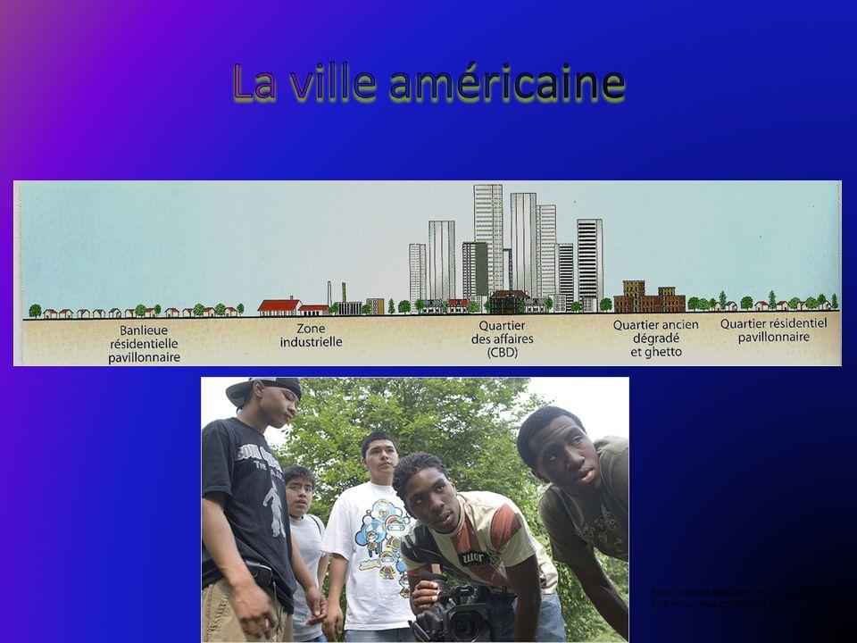 La ville américaine http://clesnes.blog.lemonde.fr/files/2007/09/ghetto-film-ny-times.1189687007.jpg.