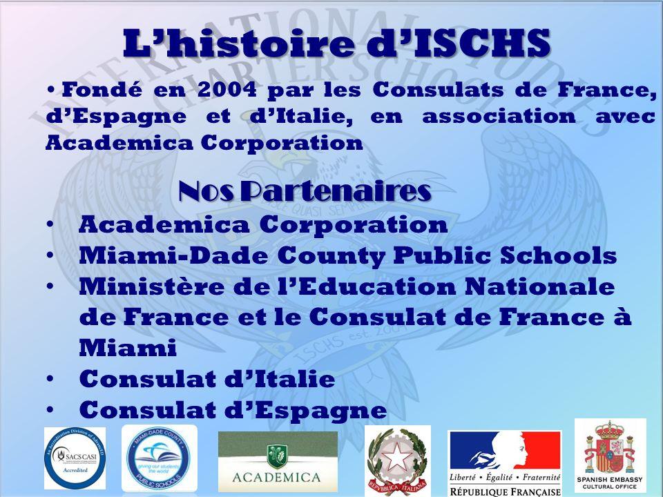 L'histoire d'ISCHS Nos Partenaires Academica Corporation
