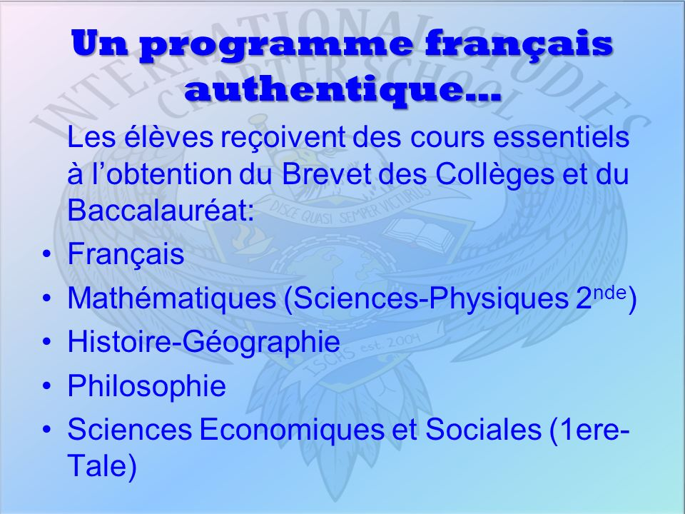Un programme français authentique…