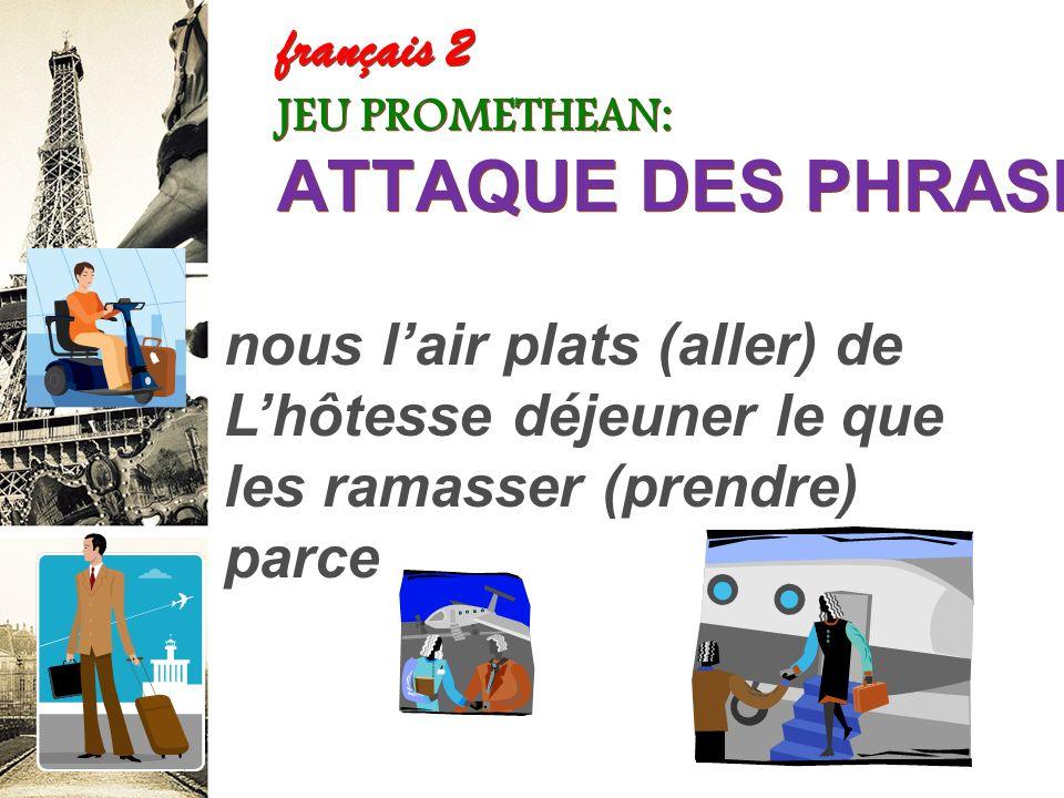 français 2 JEU PROMETHEAN: ATTAQUE DES PHRASES!