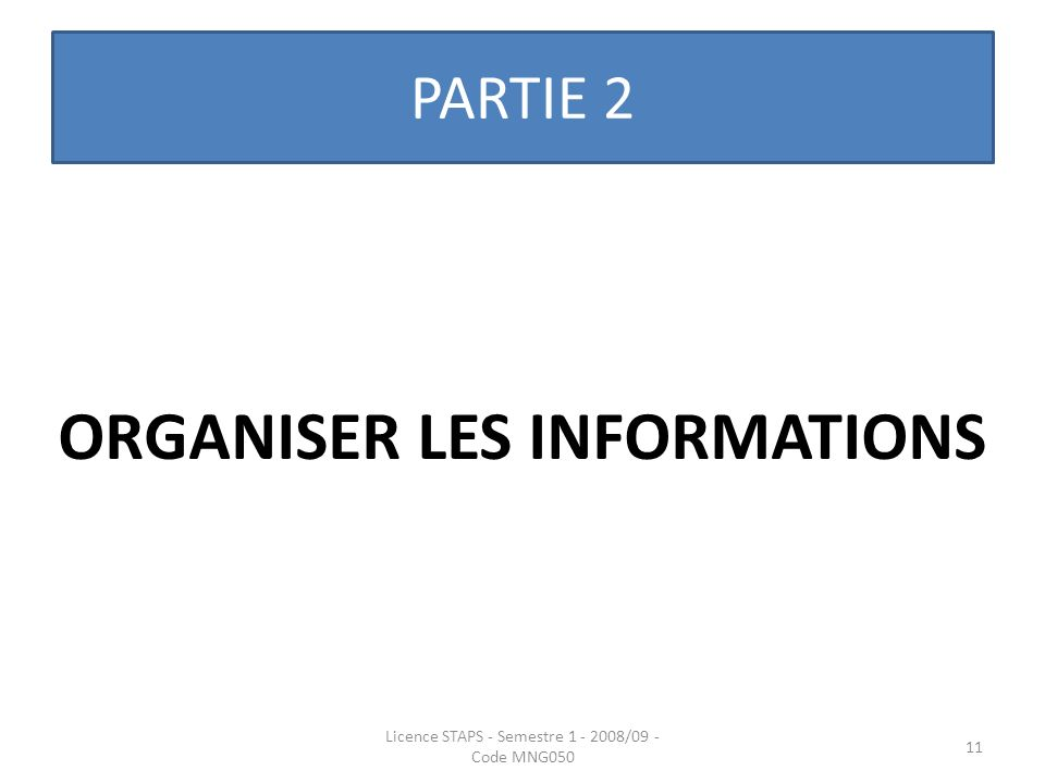 ORGANISER LES INFORMATIONS