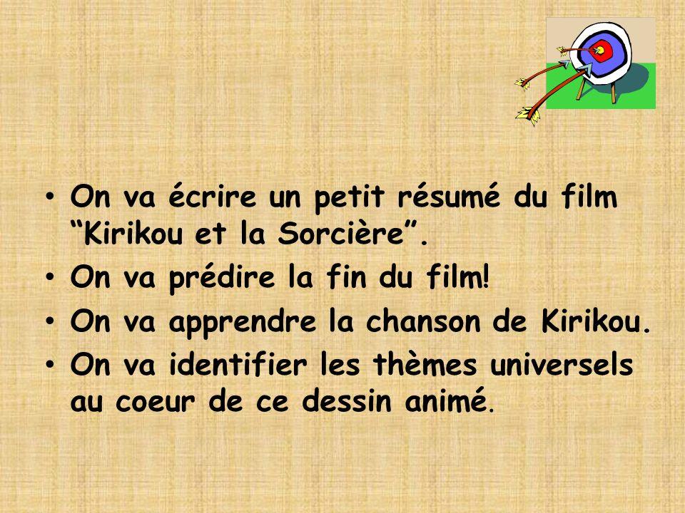 On va écrire un petit résumé du film Kirikou et la Sorcière .