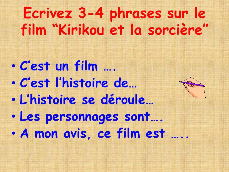 Ecrivez 3-4 phrases sur le film Kirikou et la sorcière