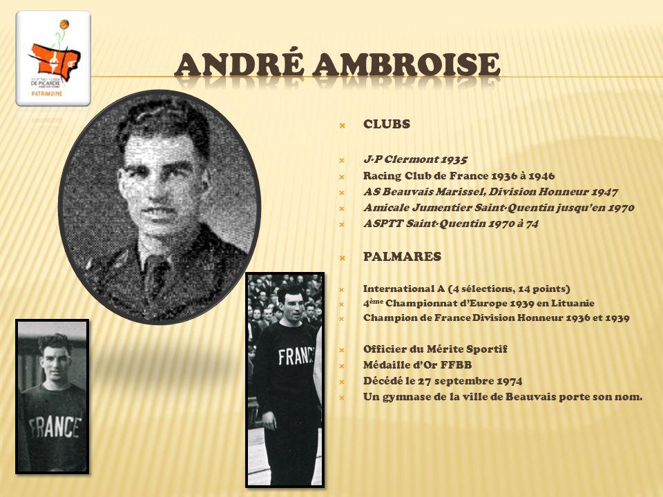 AndrÉ ambroise CLUBS PALMARES J-P Clermont 1935