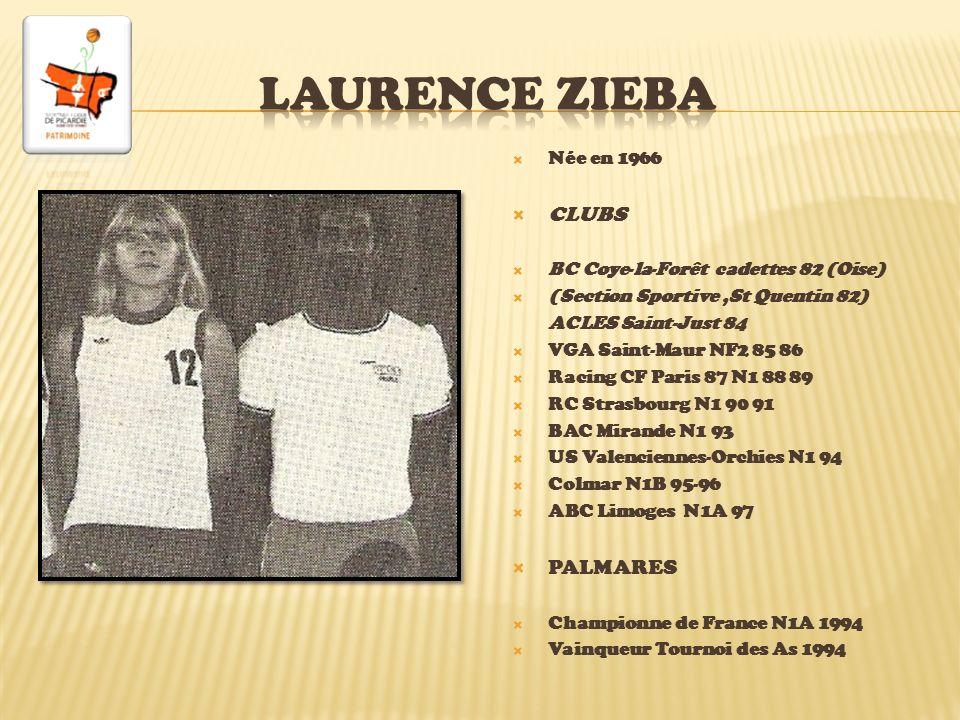 LAURENCE ZIEBA CLUBS PALMARES Née en 1966