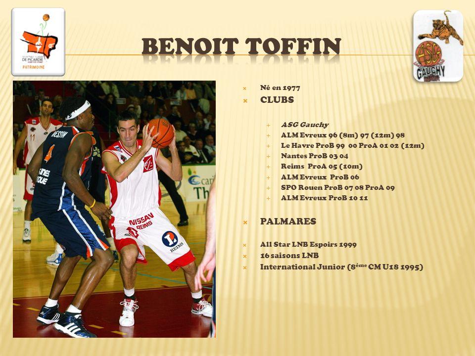 Benoit toffin CLUBS PALMARES 16 saisons LNB