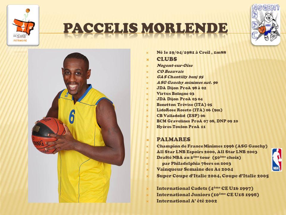 paccelis MORLENDE CLUBS PALMARES Vainqueur Semaine des As 2004