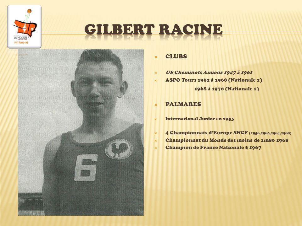 Gilbert RACINE CLUBS PALMARES US Cheminots Amiens 1947 à 1961